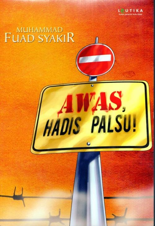 Awas Hadist Palsu007