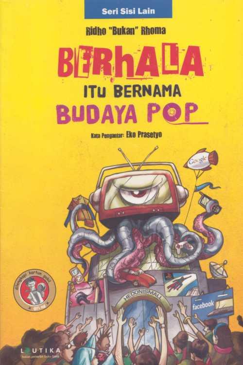 Berhala Itu Bernama Budaya POP027