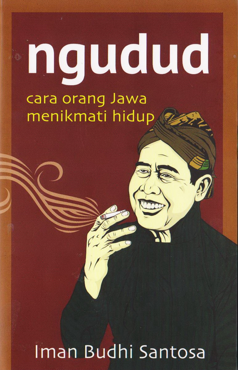 NGUDUD Cara Orang Jawa Menikmati Hidup Toko Buku Online